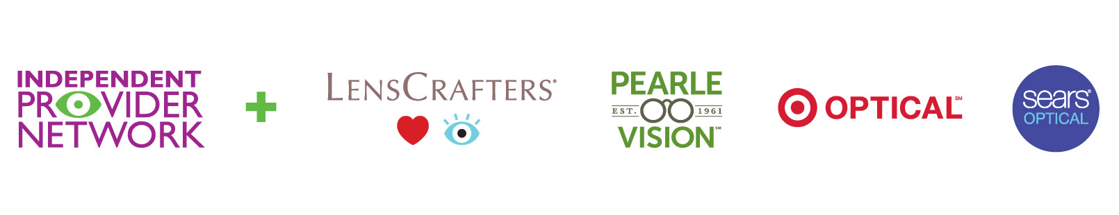 Independent Provider Network: LensCrafters, Pearle Vision, Target Optical, Sears Optical